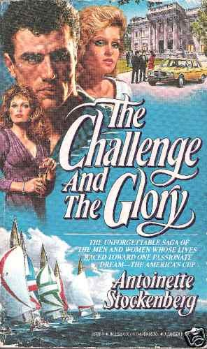 The Challenge and the Glory   Antoinette Stockenberg