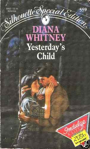 Yesterday's Child   Diana Whitney   PB