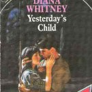 Yesterday's Child   Diana Whitney   PB