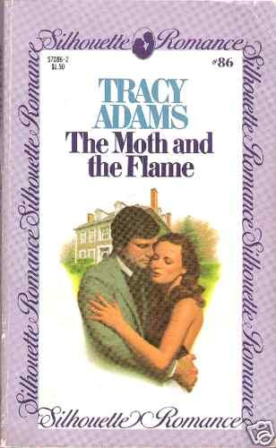 THE MOTH AND THE FLAME  TRACY ADAMS  SR