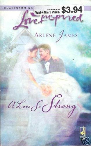 A Love So Strong  Arlene James  PB