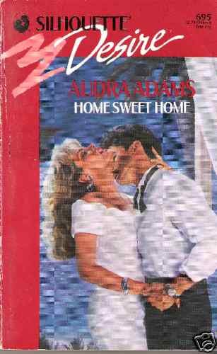Home Sweet Home  Audra Adams  PB