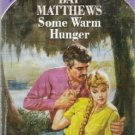 Some Warm Hunger by Bay Matthews (1987)