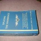Splicing The Mainbrace by Malcolm E. Wolfe (2004)