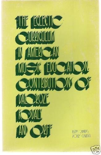 The Eclectic Curriculum in American Music edu. ORFF