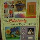 Michael's Big Book of Crafts