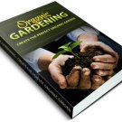 Organic Gardening For Beginners!