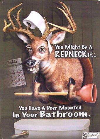 TIN SIGN - Jeff Foxworthy Deer Bathroom