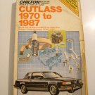 Chilton 1970-1987 Cutlass Repair and Tune-up Guide