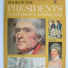 The American Heritage Book of the Presidents and Famous Americans