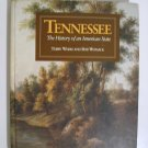 Tennessee The History Of An American State
