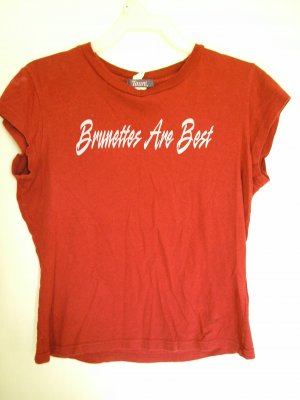 "Taunt  Red Shirt ""Brunettes Are Best"" - Size Junior Medium"