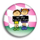 We are racing fans