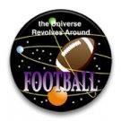 The universe revolves around football