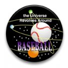 The universe revolves around baseball