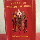 The Art of Worldly Wisdom, by Balthasar Gracián