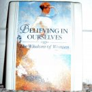 Believing in Ourselves- The Wisdom of Women giftbook