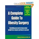 A COMPLETE GUIDE TO OBESITY SURGERY