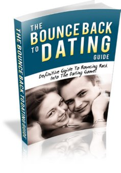 The Bounce Back To Dating Guide - ebook
