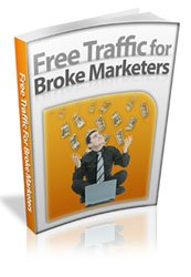 Free Traffic For Broke Marketers - ebook