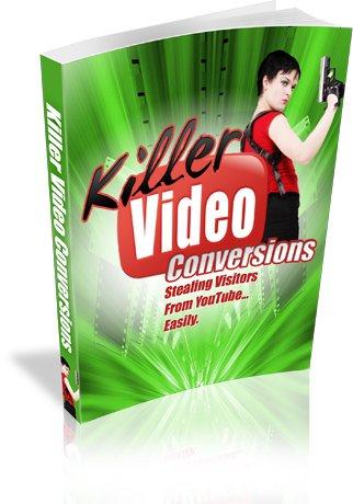 Killer Video Conversions - ebook