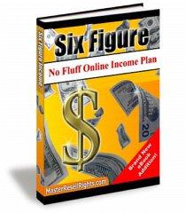 Six Figure No Fluff Online Income Plan - ebook