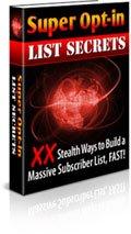 Super Opt-in List Secrets - ebook