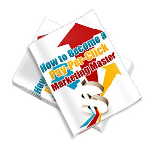 How To Become A PPC Marketing Master - ebook