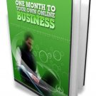 One Month To Your Own Online Business - ebook