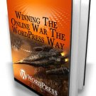 Winning The Online War The Wordpress Way - Ebook