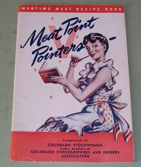 Meat Point Pointers  1940's  Wartime Recipe Book