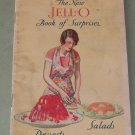 Jello  JELL-O Book Of Suprises  Desserts Salads   1930 Recipe Booklet