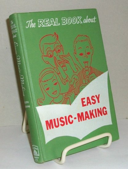 The Real Book About Easy Music-Making   1952  Music Book
