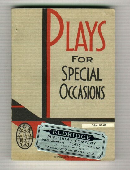 Plays For Special Occasions by Effa E. Preston   1934