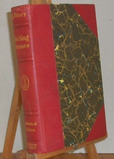 O'Henry   Rolling Stones   Vintage  1913 Edition  Book