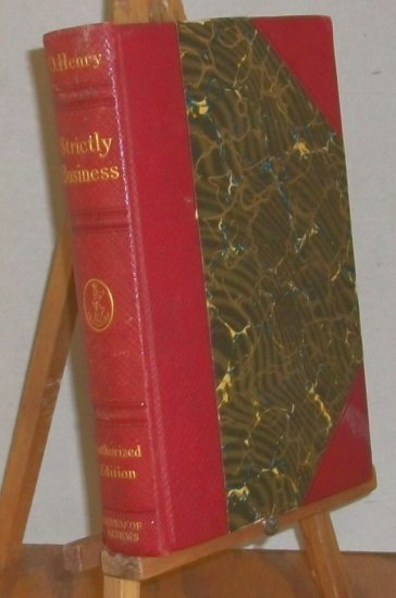O'Henry   Strictly Business   Vintage  1910  Book