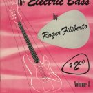 Mel Bay The Electric Bass by Roger Filiberto  1963 Music Instruction Book