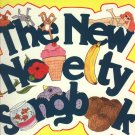 The New Novelty Songbook  Piano Vocal Guitar  1989 Music Book