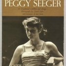 Folk Songs Of Peggy Seeger  88 Traditional Ballads  Song  Book