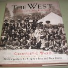 The West - An Illustrated History by Geoffrey C. Ward -