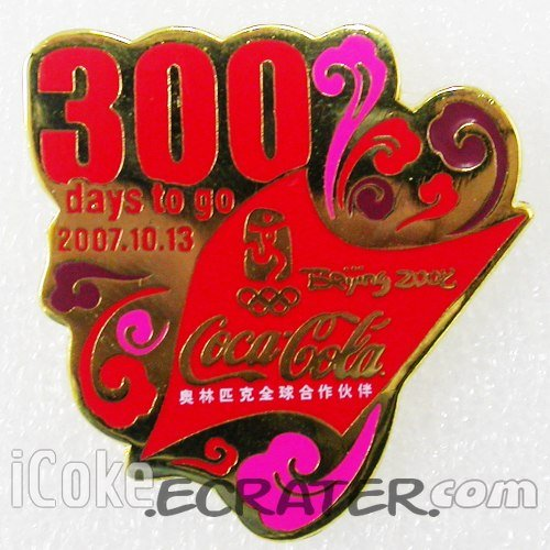 Coca-Cola Beijing 2008 Olympic Count Down 300 Days To Go Pin
