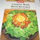 Cooking with Heinz Ketchup Cookbook