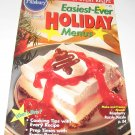 Pillsbury Classic  no. 178 Easiest Ever Holiday Menus 1996
