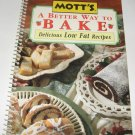 Favorite all time recipes Motts A Better Way To Bake Cookbook