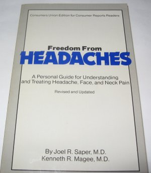 Freedom From Headaches by Joel R. Saper M.D.