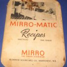Mirro Matic Recipes cookbook 1947