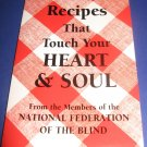 Recipes that touch your heart and soul cookbook