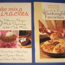 Cake Mix Miracles and Quick and Easy Weeknight Favorites cookbook