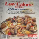 Better Homes and Gardens Low Calorie Recipes  Cookbook