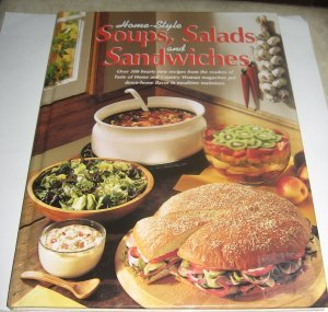 Home Style Soups Salads and sandwiches Reiman Publications 1996